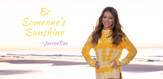 Jaecee Rae-of-Sunshine Spreading Sunshine into the Lives of Others